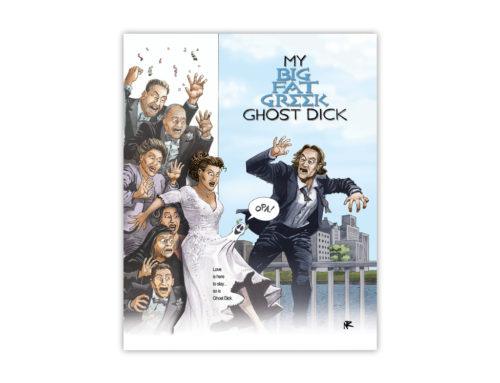 Ghost Dick Does Hollywood: My Big Fat Greek Ghost Dick